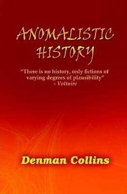 Anomalistic History by Denman Collins