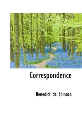 Correspondence by Benedict de Spinoza