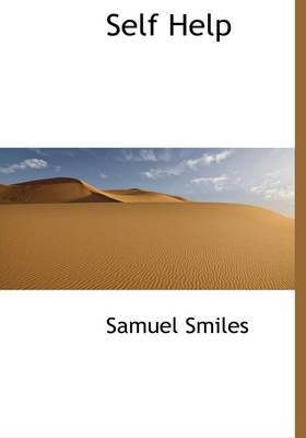 Self Help by Samuel, Jr Smiles