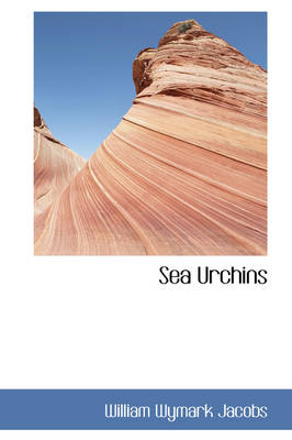 Sea Urchins by William Wymark Jacobs