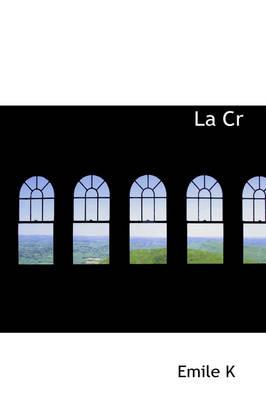 La Creance Jecker, Les Indemnites Francaises Et Les Emprunts Mexicains by Emile Comte De Keratry