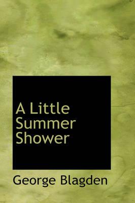 A Little Summer Shower by George Blagden