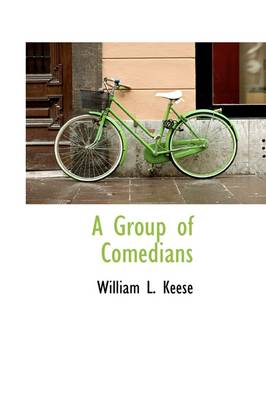 A Group of Comedians by William Linn Keese