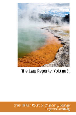 The Law Reports, Volume X by Great Britain Co Chancery