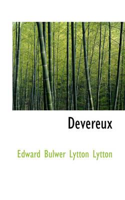 Devereux by Edward Bulwer Lytton Lytton