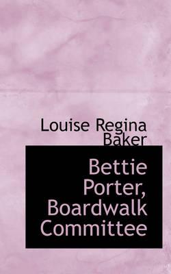 Bettie Porter, Boardwalk Committee by Louise Regina Baker