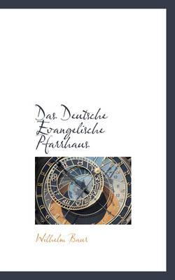 Das Deutsche Evangelische Pfarrhaus by Wilhelm Baur