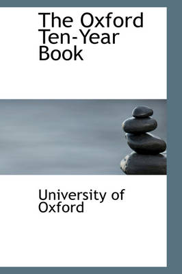 The Oxford Ten-Year Book by Oxford University Press