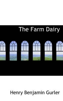 The Farm Dairy by Henry Benjamin Gurler