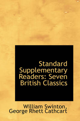 Standard Supplementary Readers Seven British Classics by William Swinton