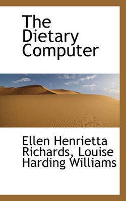 The Dietary Computer by Ellen Henrietta Richards