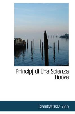 Principj Di Una Scienza Nuova by Giambattista Vico