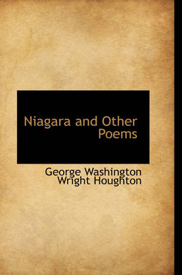 Niagara and Other Poems by George Washington Wright Houghton