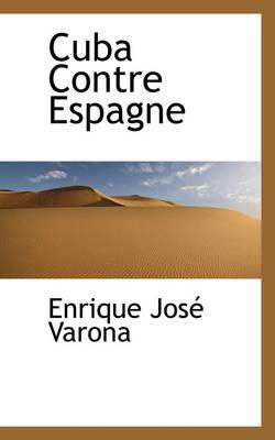 Cuba Contre Espagne by Enrique Jos Varona