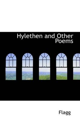 Hylethen, and Other Poems by Isaac Flagg