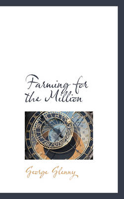 Farming for the Million by George Glenny