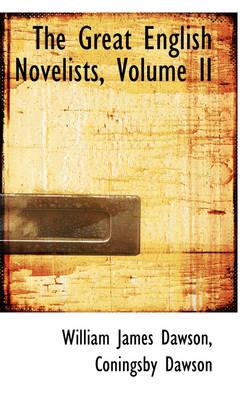 The Great English Novelists, Volume II by William James Dawson