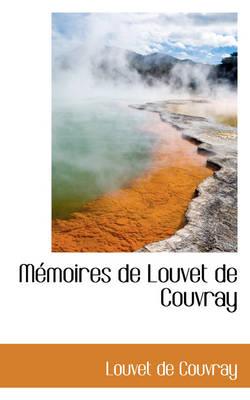 M Moires de Louvet de Couvray by Louvet De Couvray