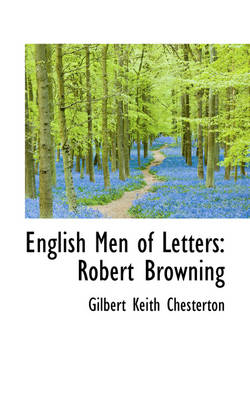 English Men of Letters Robert Browning by G K Chesterton