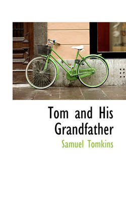 Tom and His Grandfather by Samuel Tomkins