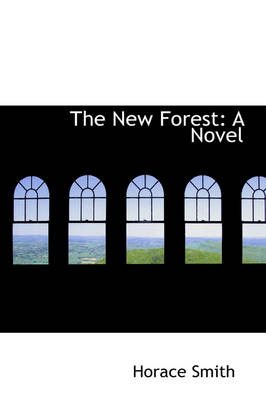 The New Forest by Horace Smith