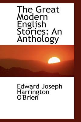 The Great Modern English Stories An Anthology by Edward Joseph Harrington O'Brien
