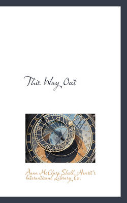 This Way Out by Anna McClure Sholl