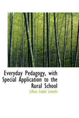 Everyday Pedagogy by Lillian Isabel Lincoln