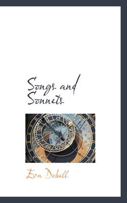 Songs and Sonnets by Eva Dobell
