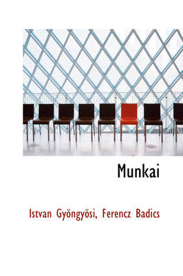 Munk I by Istvn Gyngysi, Istv N Gy Ngy Si