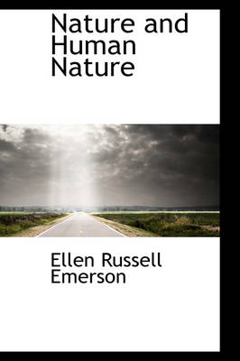 Nature and Human Nature by Ellen Russell Emerson