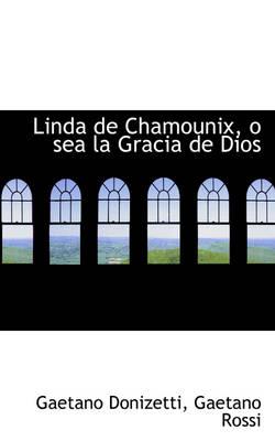 Linda de Chamounix, O Sea La Gracia de Dios by Gaetano Donizetti