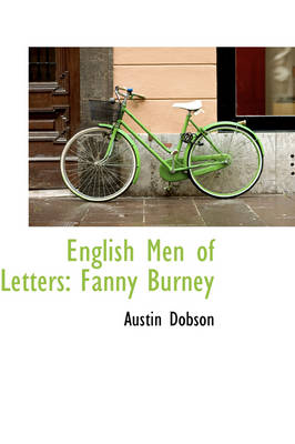 English Men of Letters Fanny Burney by Austin Dobson