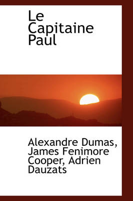 Le Capitaine Paul by Alexandre Dumas