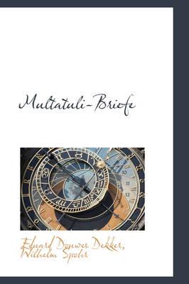 Multatuli-Briefe by Eduard Douwes Dekker