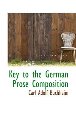 Key to the German Prose Composition by Carl Adolf Buchheim
