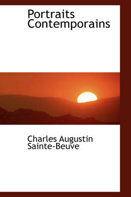 Portraits Contemporains by Charles Augustin Sainte-Beuve