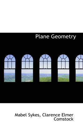 Plane Geometry by Mabel Sykes