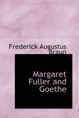 Margaret Fuller and Goethe by Frederick Augustus Braun