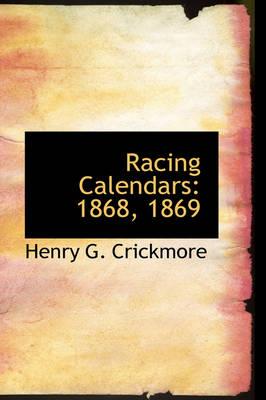 Racing Calendars 1868, 1869 by Henry G Crickmore