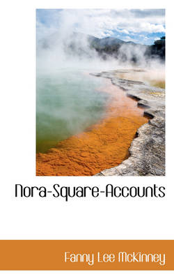 Nora-Square-Accounts by Fanny Lee McKinney