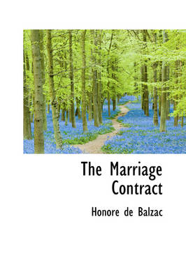 Marriage Contract by Honore De Balzac