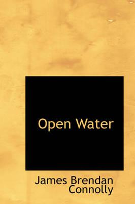 Open Water by James Brendan Connolly