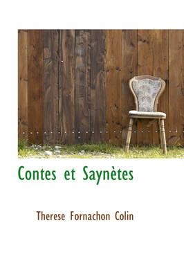 Contes Et Sayn Tes by Thrse Fornachon Colin, Th R Se Fornachon Colin
