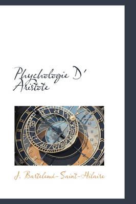 Phychologie D' Aristote by J Bartelem-Saint-Hilaire