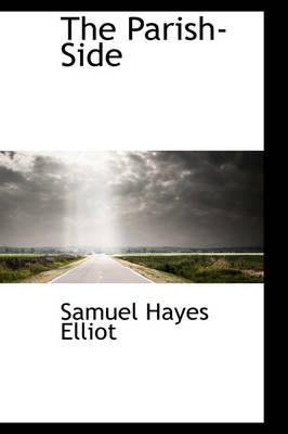 The Parish-Side by Samuel Hayes Elliot