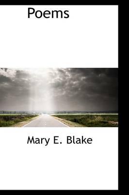 Poems by Mary Elizabeth Blake