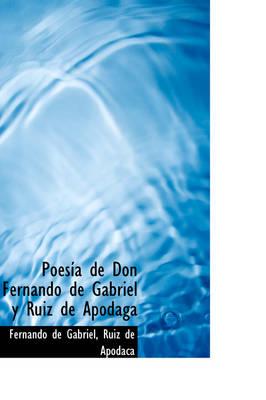 Poes a de Don Fernando de Gabriel y Ruiz de Apodaga by Fernando De Gabriel