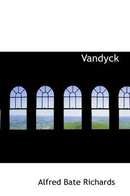 Vandyck by Alfred Bate Richards