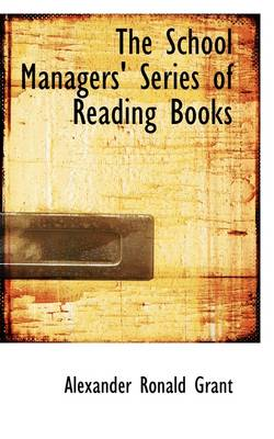The School Managers Series of Reading Books by A R Grant